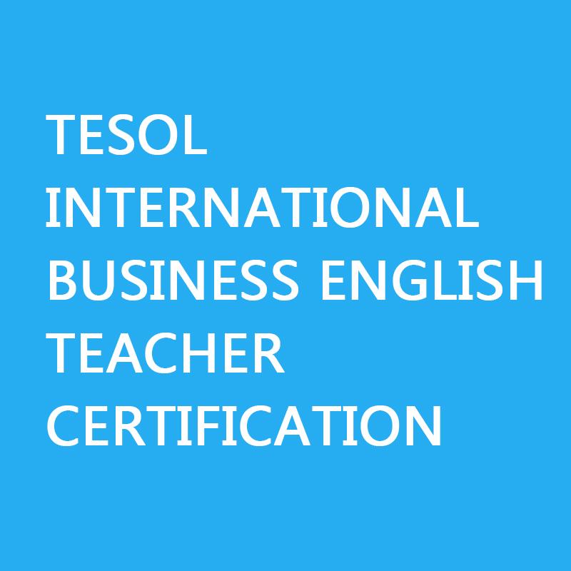 TESOL International Business English Teacher Certification